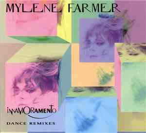 Mylene Farmer - Innamoramento (Dance Remixes)