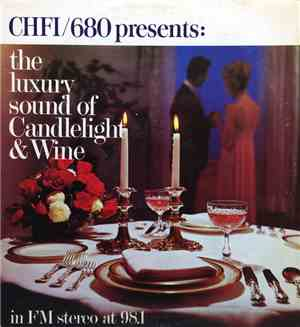 Various - CHFI/98.1 FM Stereo Presents: The Luxury Sound Of Candlelight And ...