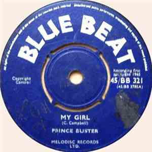 Prince Buster / Buster's All Stars - My Girl / The Fugitive