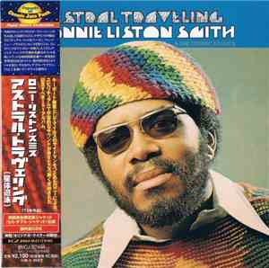 Lonnie Liston Smith And The Cosmic Echoes - Astral Travelling